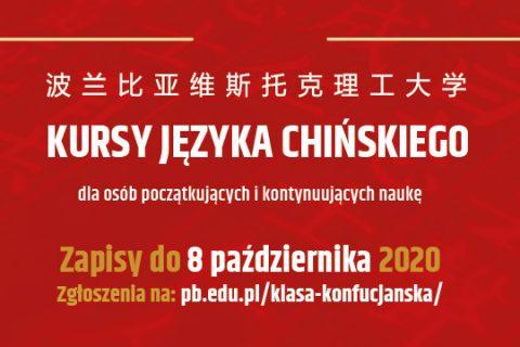 na czerwonym tle napis w języku chińskim oraz polskim: Kursy języka chińskiego dla osób początkujących i kontynuujących naukę. Zapisy do 8 października 2020 r. zgłoszenia na pb.edu.pl/klasa-konfucjanska/