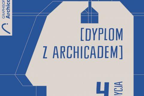 grafika, na niebieskim tle napis dyplom z archicadem 4 edycja