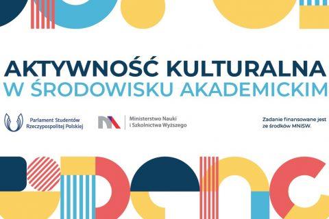Konkurs Aktywność kulturalna w środowisku akademickim
