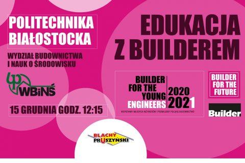 Grafika, różowe tło z napisami: Politechnika Białostocka, Wydział Budownictwa i Nauk o Środowisku, Edukacja z Builderem