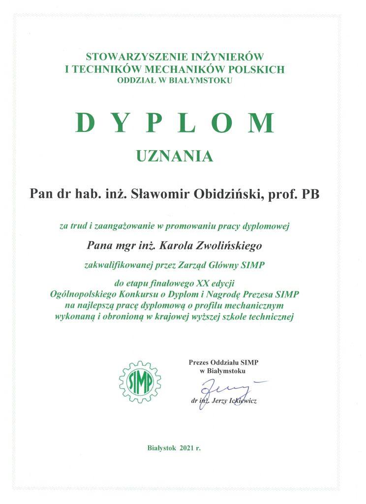 Dyplom uznania dla Pana dr hab. inż. Sławomira Obidzińskiego, prof. PB